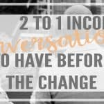 3 Conversations to Have with Your Spouse BEFORE You Go From Two to One Income