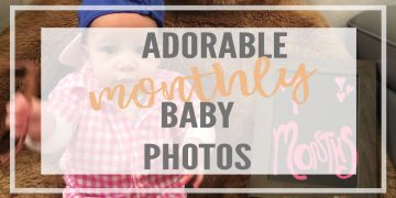 Everything you need to know to take monthly baby pictures during your baby's first year.