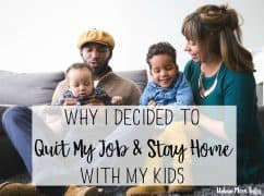 Stay at Home Mom, Quit Job, Work at Home Mom, Reasons