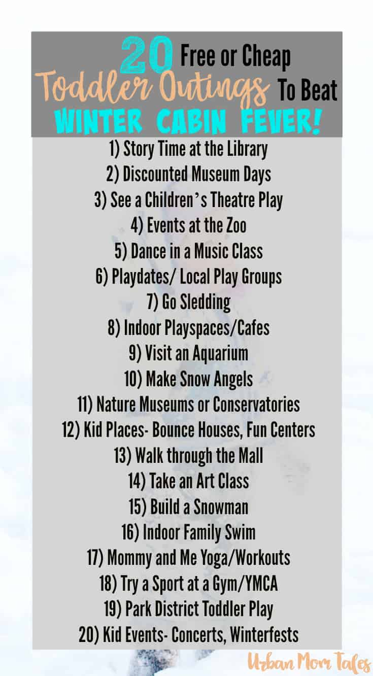 20 Toddler Activities to Beat Winter Cabin Fever! Get out of the house with your little ones for these fun activities!