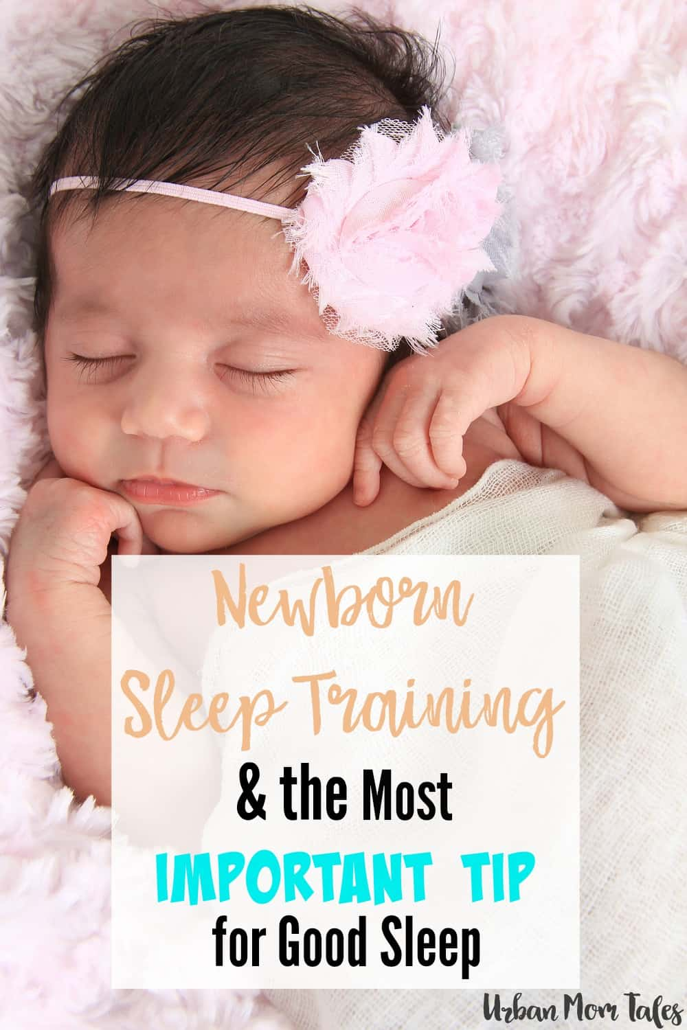 Newborn Sleep Training that you can start from Day 1. The most important tip for good sleep that prevents future sleep problems.