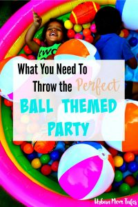what you need to throw the perfect ball themed party at your toddler's next birthday.