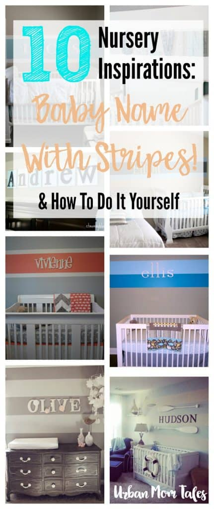 10 Nursery Inspirations Baby Names Wall Stripes Decor Design