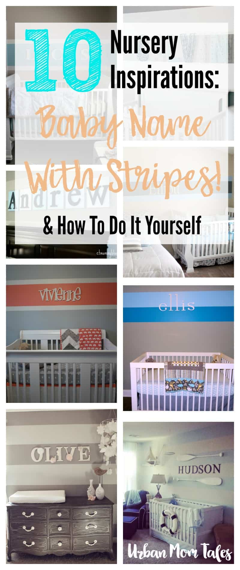 10 Nursery Inspirations Baby Names Wall Stripes Decor Design
