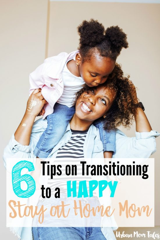 Are you going to become a stay at home mom? Read these 6 Tips on Transitioning to a Happy Stay at Home Mom. How to transition so you are fulfilled and organized in your new role.