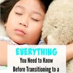 Everything you need to know before Transitioning to a Toddler Bed