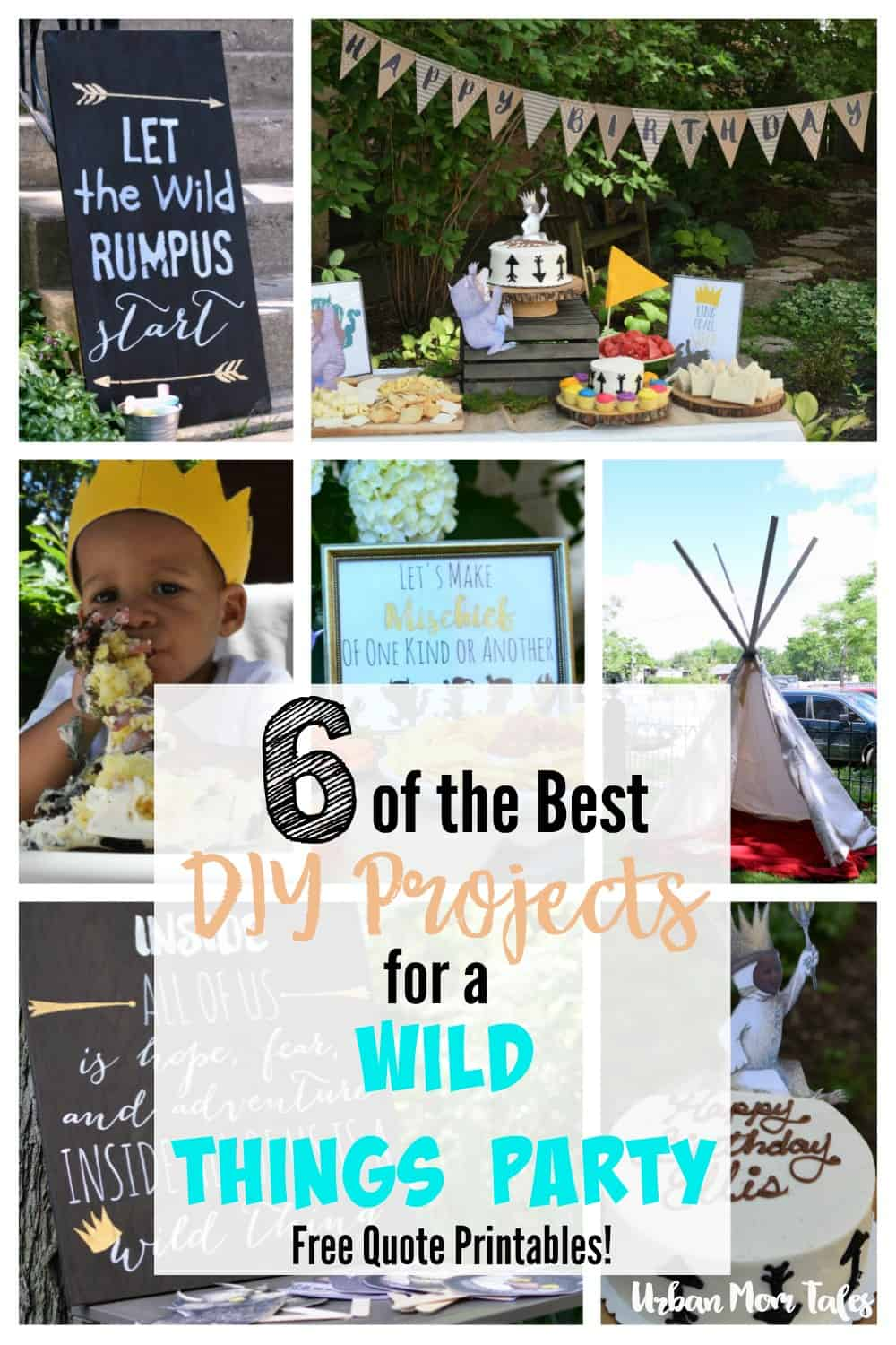 6 of the best and easiest DIY projects for a Wild Things Party. No sewing or artistic skills needed, & budget friendly! Perfect for a first birthday party! Includes a set of 6 wild things party printables to make your own signs and posters easily.