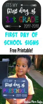 Free Printable First Day of School Signs to use as photo props. Two versions on chalkboard with and without color. Great idea to take the cutest pictures!