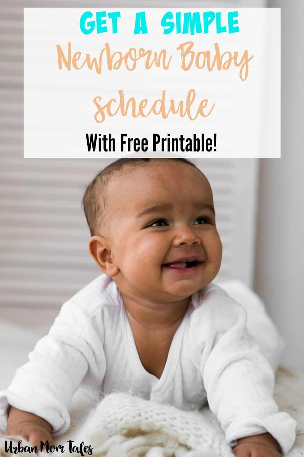 Get a simple newborn baby schedule or newborn baby routine that is easy to follow and helps promote great sleepers! Includes free sample newborn schedule.