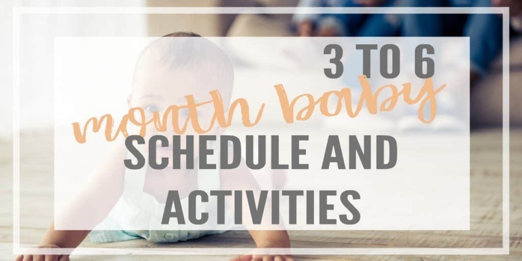 Everything you need to create a 3-6 month baby schedule! Includes milestones, activities and toys for this age, and a free sample schedule to download.