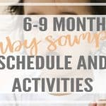 6-9 Month Baby Schedule and Sample Activities