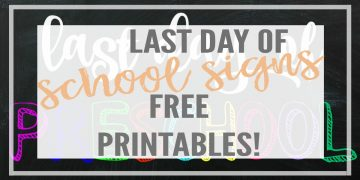 Free Printables of last day of school signs! Grab them today to take the cutest pictures of your little ones' milestones. Available in color or black and white, from Preschool to 8th grade. And Montessori! Perfect way to capture changes in growth and confidence.