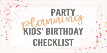 Kids' birthday party planning guide with a birthday checklist, a brainstorming page and an organized shopping list. birthday party checklist, birthday party list, party planning ideas