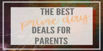 prime day deals for parents