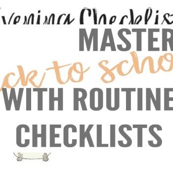 back to school organization, routine checklists, morning checklists for kids, homework stations, command centers, evening checklists, homework caddy, lunch organizer, weekly clothes organizer