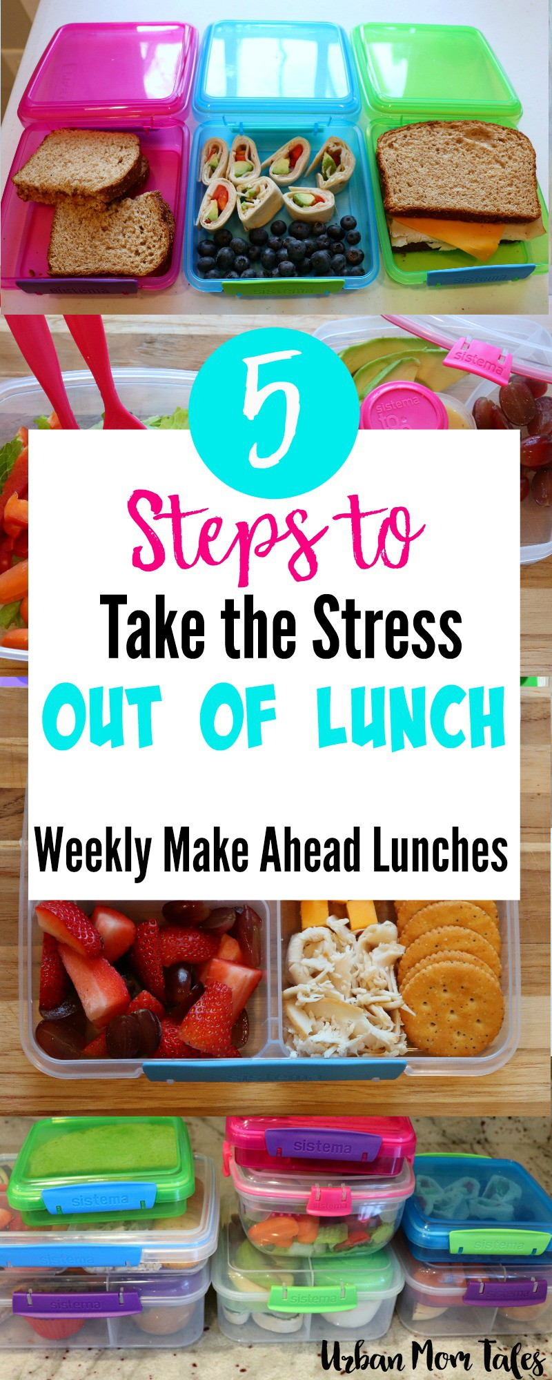 5 Steps to Take the Stress out of Lunch! (Weekly Make Ahead Lunches)